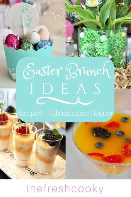 Easter Brunch Ideas   www.thefreshcooky.com