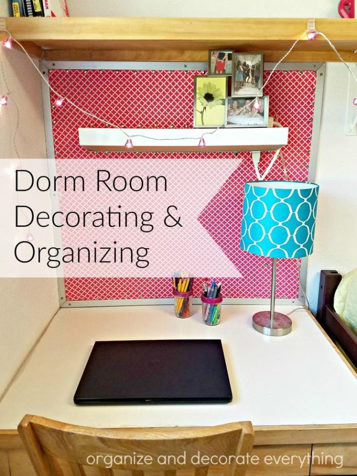 Dorm Room Decorating and Organizing