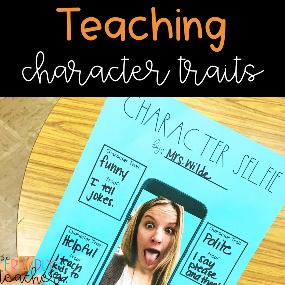 medium resolution of Teaching Character Traits in Upper Elementary - The Friendly Teacher