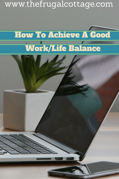 How To Achieve A Good  Work_Life Balance