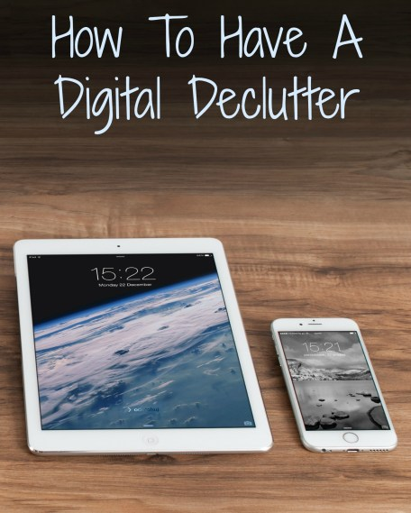 How To Have A Digital Declutter