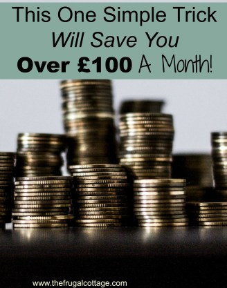 This One Simple Trick Will Save You Over £100 A Month