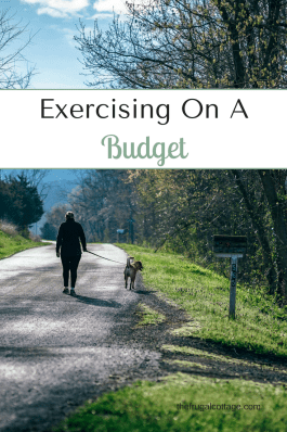 Exercising On A Budget - The Frugal Cottage
