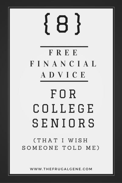 8-free-financial-advice-for-college-seniors
