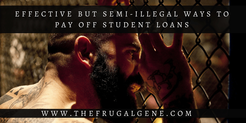 Effective but semi illegal ways to pay back debt