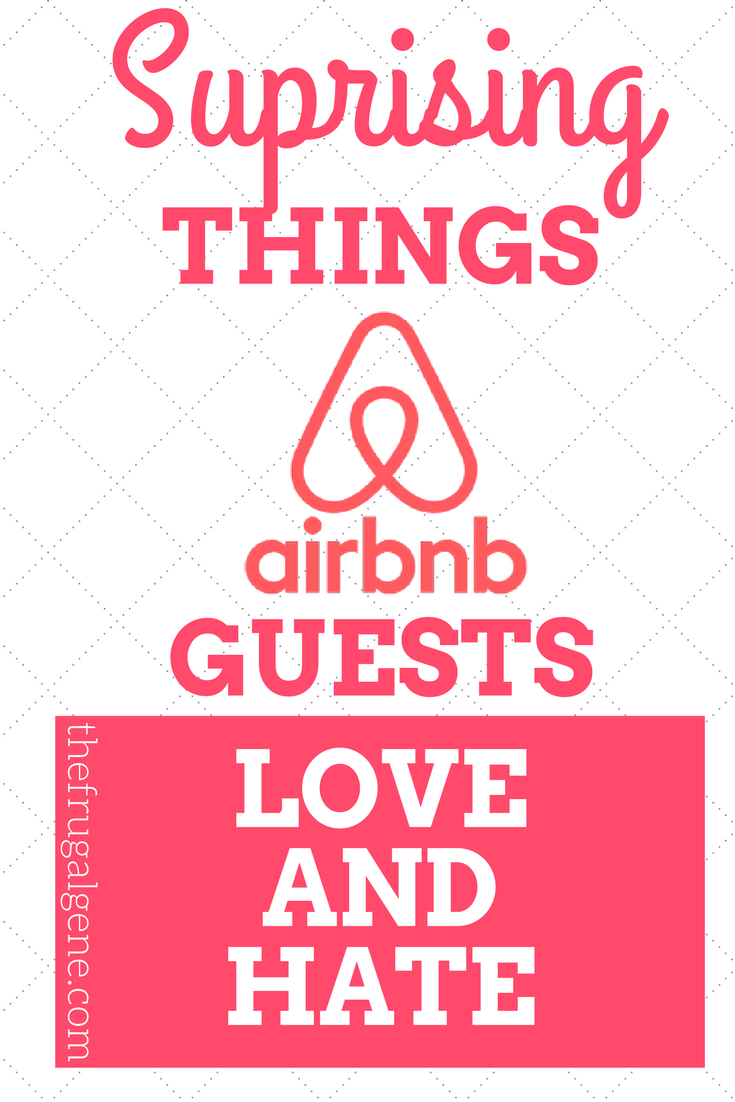Surprising Things AirBnB Guests Love And Hate-min