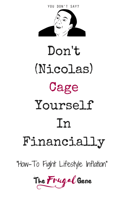 Don't (Nicolas) Cage Yourself In Financially