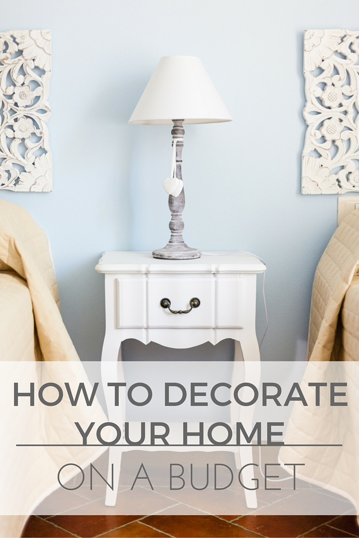 Making a house a home on a budget how to decorate on a - Home decor on a budget ...