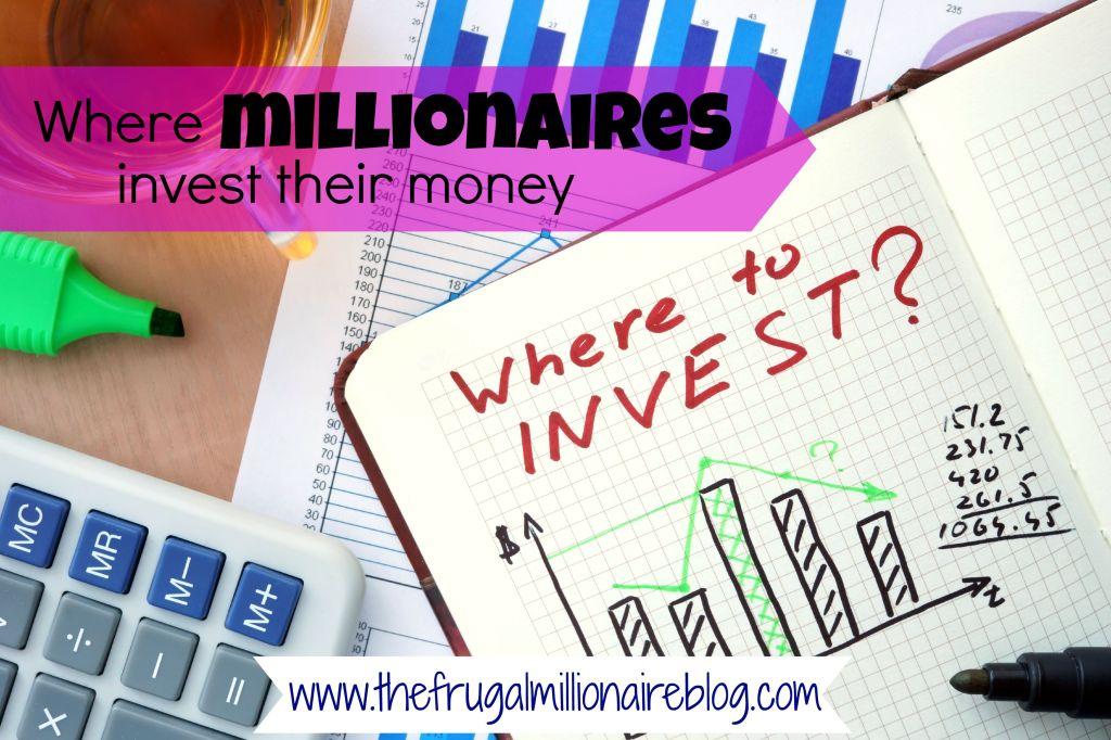 millionaires invest