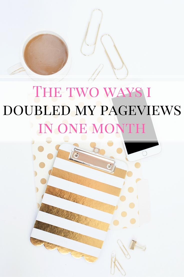 In one month, I doubled my traffic! Here are my two secrets to doubling my pageviews in a month!