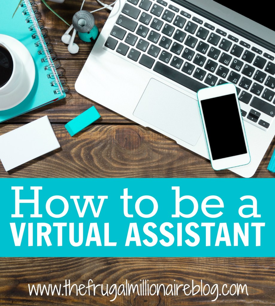 How to be a virtual assistant: Read my tutorial to start making a living online as a virtual assistant today!