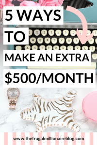 Side hustle ideas: 5 ways to make an extra $500 a month! Do them all for an extra $2,500!
