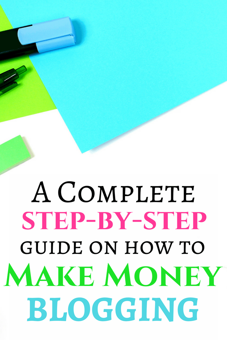 How To Make Money Blogging Here Is Your Stepbystep Guide Showing