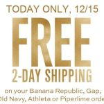 Free 2-Day Shipping today only at Old Navy, Gap, and more