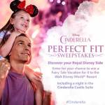 Enter the Cinderella Perfect Fit Sweepstakes for a chance to win a Disney World vacation