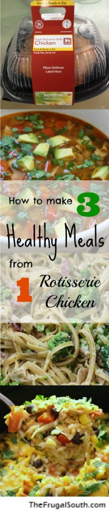 How to make 3 Healthy Meals from 1 Rotisserie Chicken pinterest image