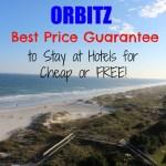 Save Money on Hotel Stays using Orbitz Best Price Guarantee