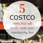 5 Items That Will Easily Cover Your Costco Membership Fee