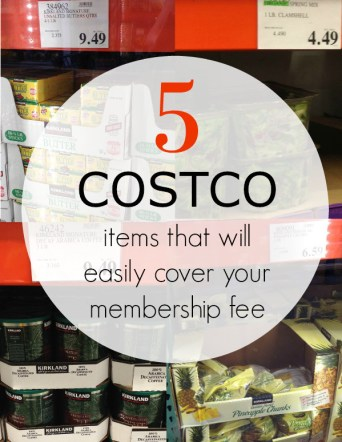 5 costco items that will easily cover your membership fee