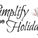 How I'm Simplifying the Holidays {For More Joy and Less Stress}