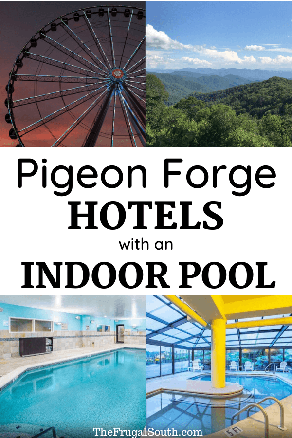 The BEST hotels in Pigeon Forge with indoor pool! Here are the best reviewed Pigeon Forge TN hotels that have an indoor pool. It can be super hard to find out what Pigeon Forge hotels have an indoor pool so I have done the hard work for you in this post! Get more Great Smoky Mountains and Pigeon Forge tips on The Frugal South. #pigeonforge #GMSNP #greatsmokymountains #thesmokies