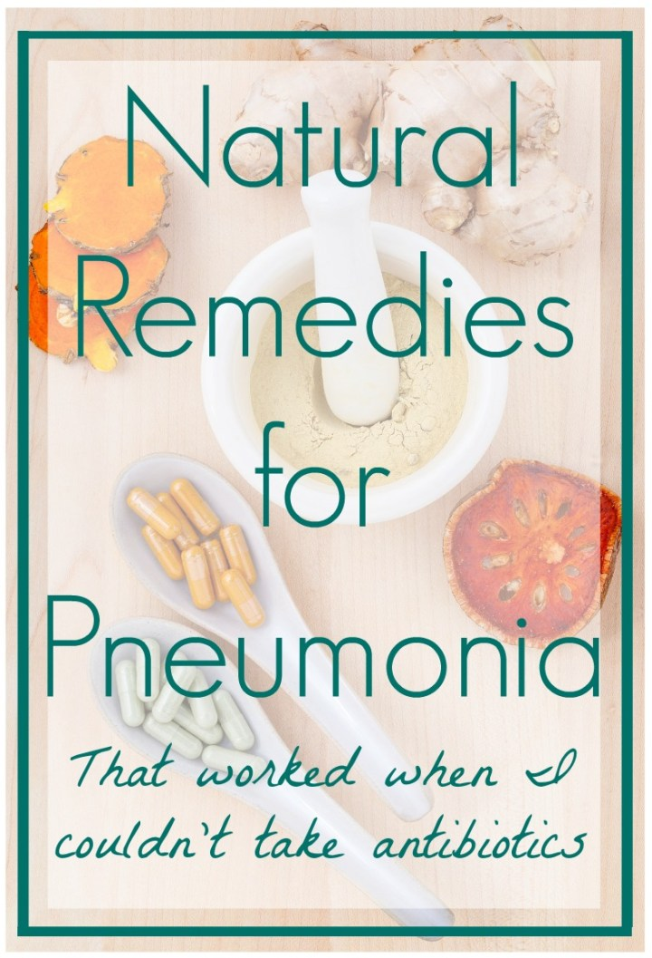 Natural Remedies for Pneumonia that Worked When I Couldn't Take Antibiotics- Essential Oils, Mullein Leaf Tea, Etc...