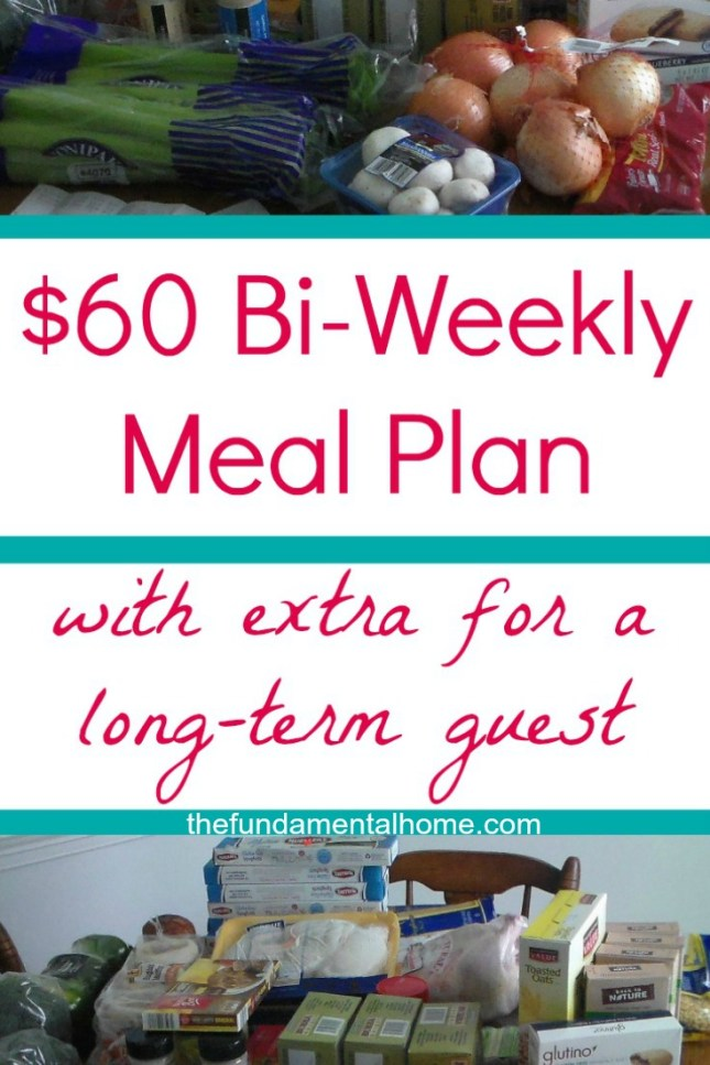 $60 Bi-Weekly Meal Plan with extra for a long term guest thefundamentalhome.com
