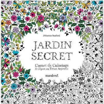 Jardin secret - Carnet de coloriage & chasse au trésor antistress