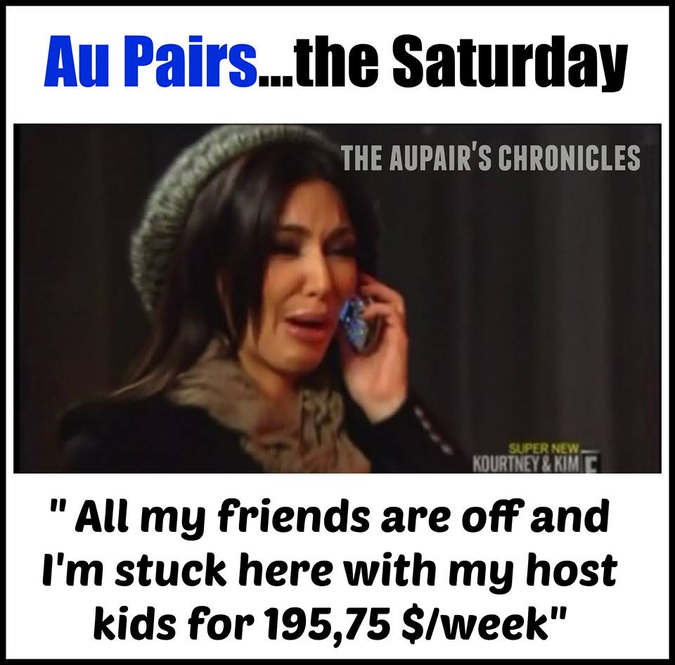 12088277_1004345582918950_2994853143202565201_n 33 hilarious pictures that perfectly describe au pair life