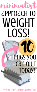Dieting really doesn't have to be that hard! These tips are SO helpful!! #minimalistweightloss #weightlossjourney #weightlosstips #dietingtips #dieting