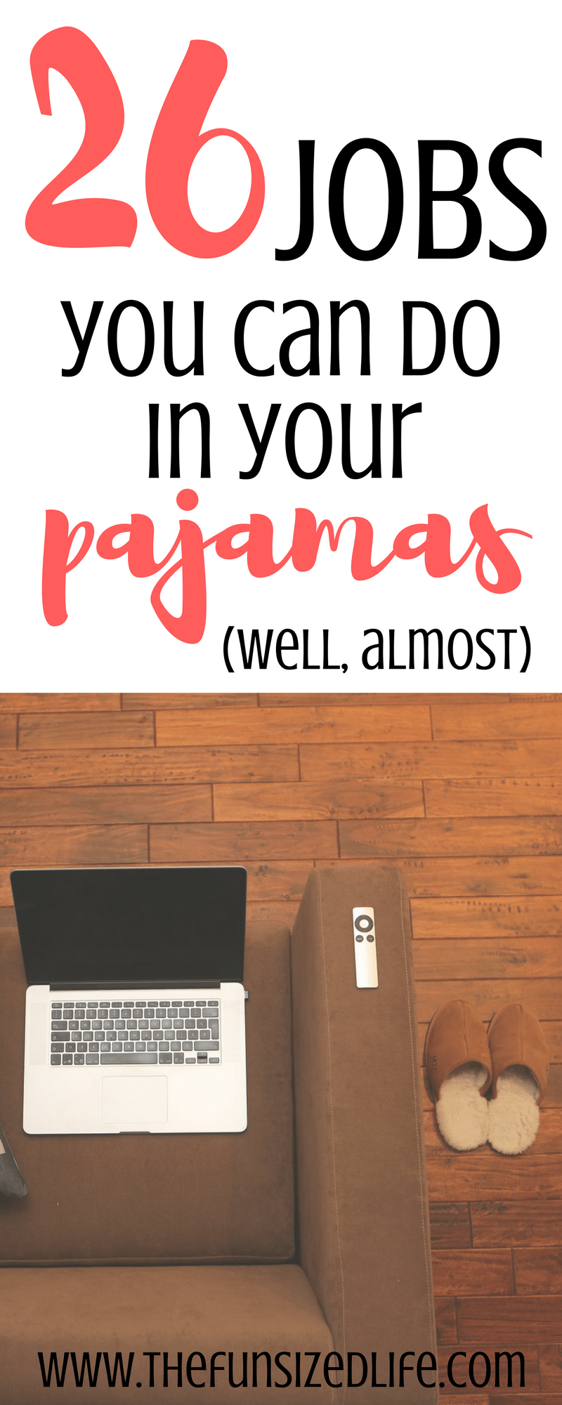 Work from home, or maybe not. But definitely stay in your pajamas more with these 26 jobs you can do in your pajamas! #workfromhome #sidejobs