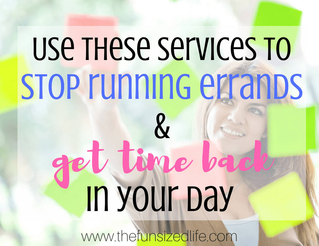stop running errands, errands, time savers, time hacks, delivery services, how to save time,