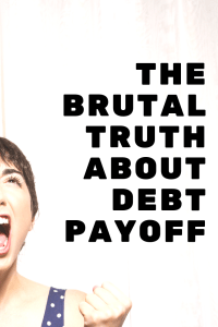 Alright guys, let's get real about debt payoff and sticking to the Debt Snowball. This brutal truth will resonate with you if you are in debt for sure! #debtpayoff #debtsnowball #debt #getoutofdebt