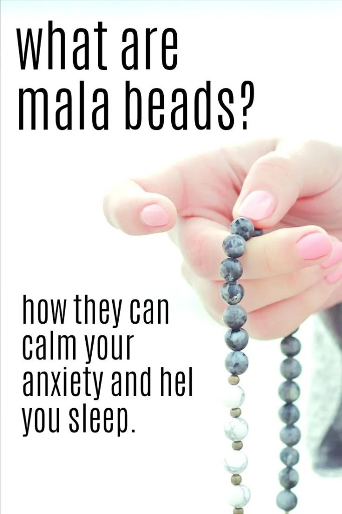 How do you use mala beads and how to do they aid in prayer, meditation and anxiety relief? See how they work and how to make them work for you.