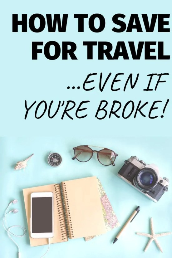 How can you save money for travel even if you're broke? Get the full manual on how to start to save, and even get more money so you can travel more all year