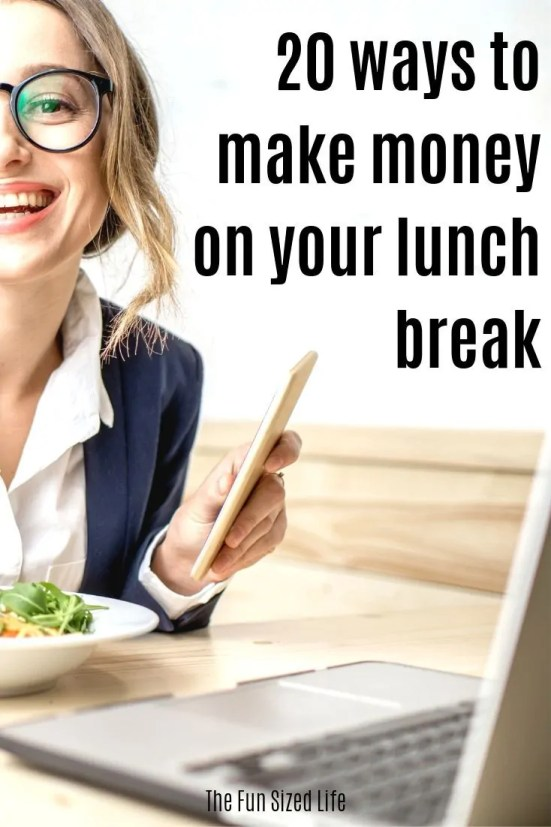 Want to make extra money but don't have time for a second job? Here are some ways that you can start to make money yon your lunch break!