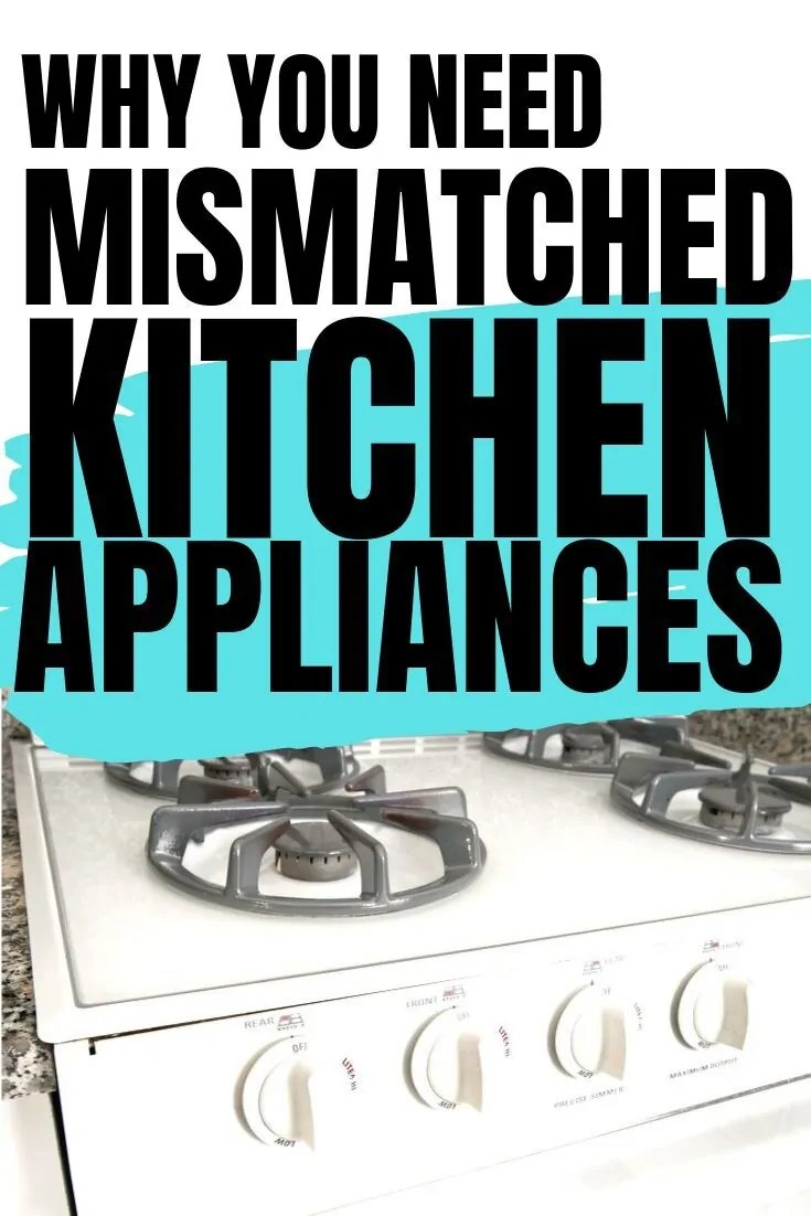 We have mismatched appliances in the kitchen. This is the full scoop on why we do and why more people are starting this trend in their homes.