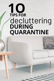 10 Ways to declutter your house during quarantine