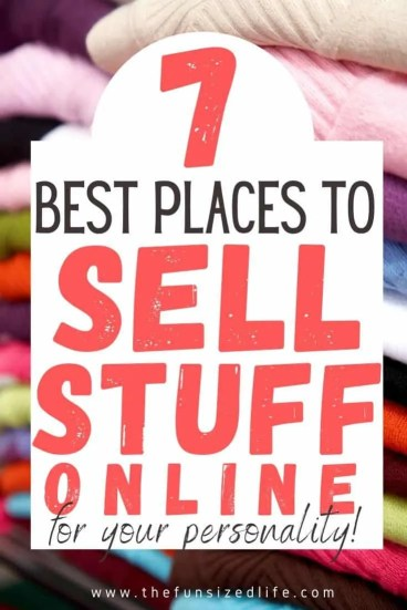 7 Places to Declutter and Sell your stuff Online Based on Your Personality Type