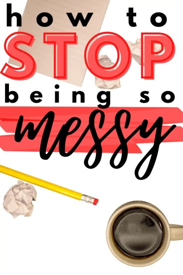 Always been a messy person? Here are 5 crazy simple tips for becoming and staying an organized person. Seriously!