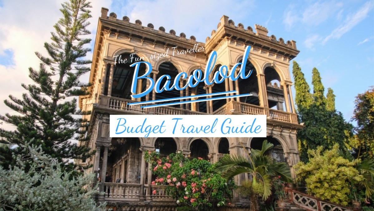 BACOLOD BUDGET TRAVEL GUIDE (with itinerary, expenses and top attractions)
