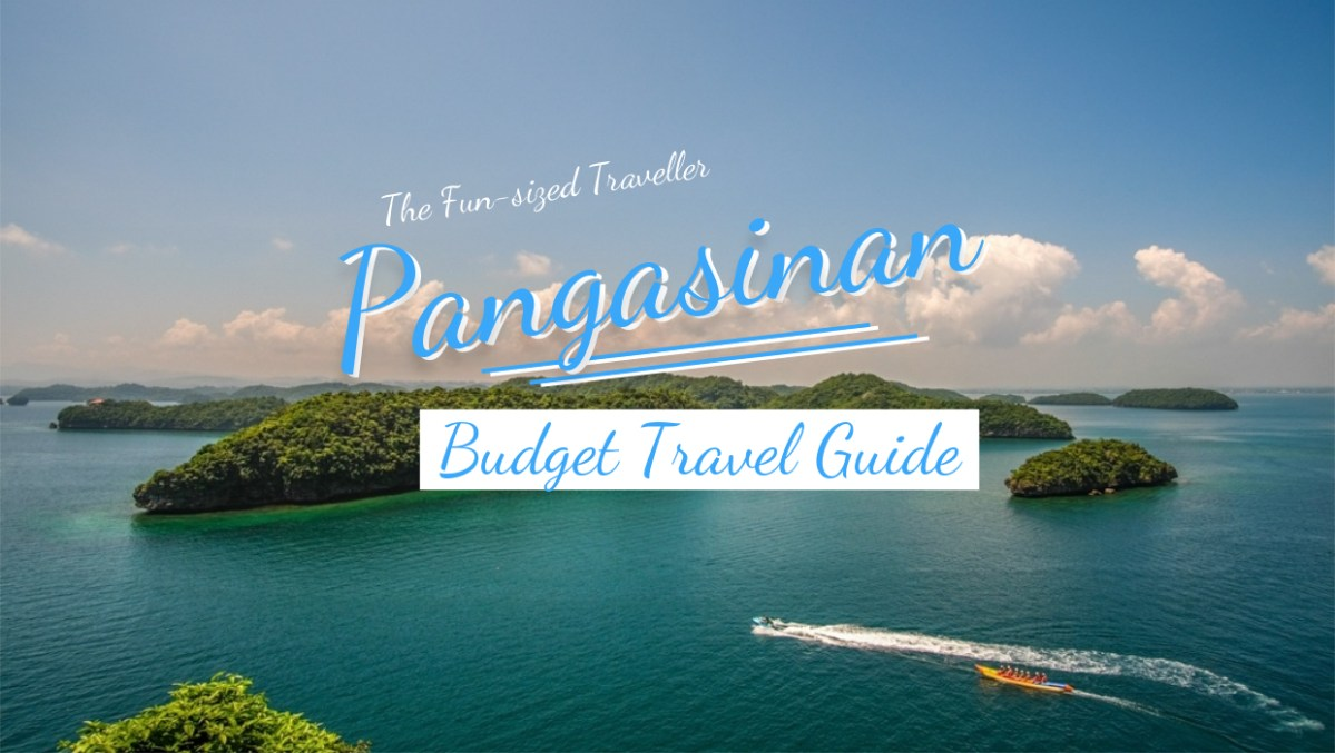HUNDRED ISLANDS & BOLINAO BUDGET TRAVEL GUIDE (with itinerary, expenses and top attractions)