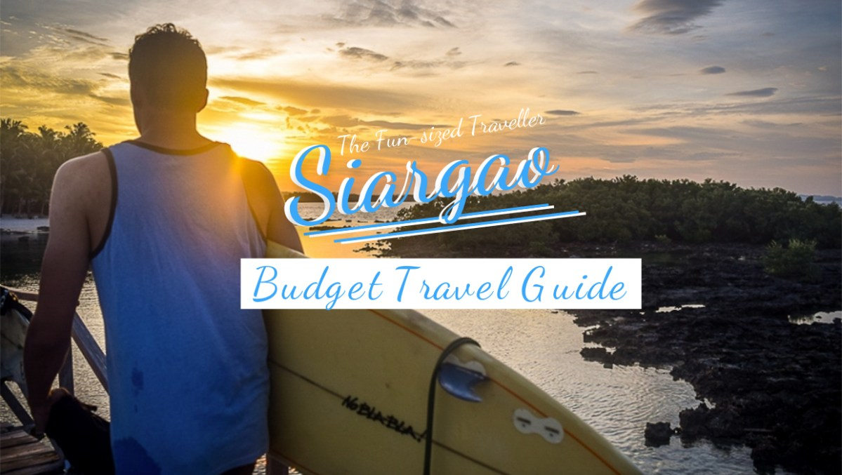SIARGAO BUDGET TRAVEL GUIDE (with itinerary, top attractions, tips and how to get there)