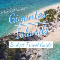 2019 GIGANTES ISLANDS TRAVEL GUIDE (with DIY itinerary, budget, tourist spots, top things to do, where to stay and how to get there)