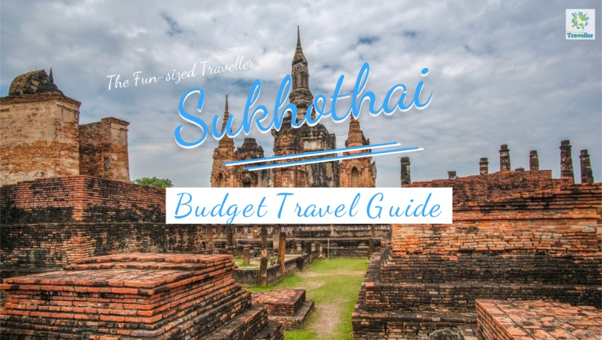 Sukhothai Budget Travel Guide