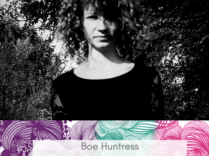 E12 –  Boe Huntress – Songs from the spiral path