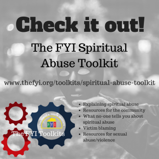 The FYI Religious/Spiritual Abuse Toolkit – The Family and Youth