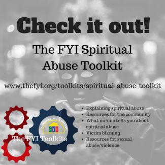 The FYI Religious/Spiritual Abuse Toolkit – The Family and