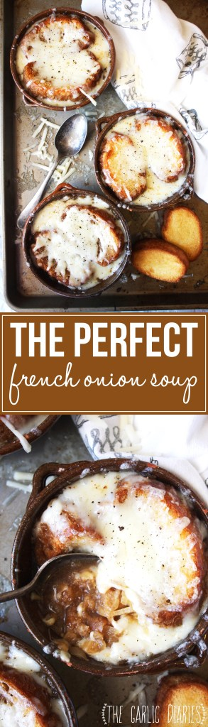 The Perfect French Onion Soup - Caramelized onions, beef broth, toasted bread, and melty gruyere cheese come together to form the most comforting, delicious bowl of French Onion Soup you will ever eat! -- TheGarlicDiaries.com