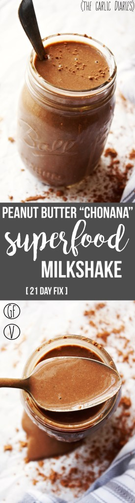 """Peanut Butter """"Chonana"""" Superfood Milkshake [21 Day Fix] - This milkshake is seriously my obsession. It is SO good and SO healthy. I've had it for breakfast every day for months, and I am not even close to sick of it! Gluten free, vegan. TheGarlicDiaries.com"""